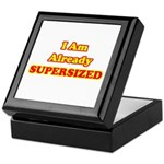 I Am Already Supersized T-Shirts & Gifts Keepsake Box