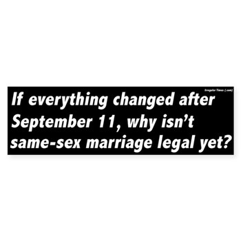 If Everything Changed After September 11, Why Isn't Same-Sex Marriage Legal Yet?