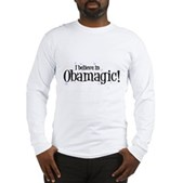 I Believe in Obamagic Long Sleeve T-Shirt