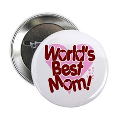 World's BEST Mom! 2.25
