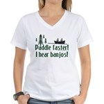 Paddle faster, I hear banjos Women's V-Neck T-Shirt