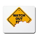 Watch Out! Mousepad