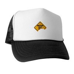 Watch Out! Trucker Hat