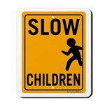 Slow Children Mousepad