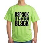 Barack is the New Black Green T-Shirt