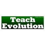 Teach Evolution Bumper Sticker