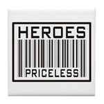 Heroes Priceless Support Our Troops Tile Coaster