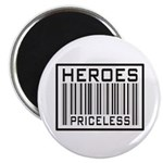 "Heroes Priceless Support Our Troops 2.25"" Magnet ("