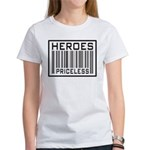 Heroes Priceless Support Our Troops Women's T-Shir