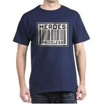 Heroes Priceless Support Our Troops Dark T-Shirt