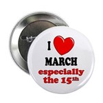 March 15th Button