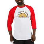 It's Taco Time! Baseball Jersey