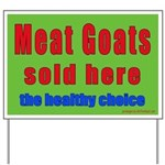 Meat Goats Sold HereYard Sign