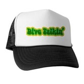 Dive Talkin' Trucker Hat