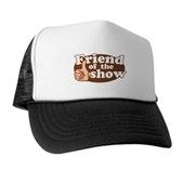 Friend of the Show Trucker Hat