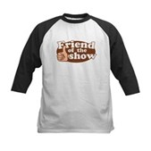 Friend of the Show Kids Baseball Jersey
