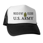 1SG - Proud of my soldier Trucker Hat