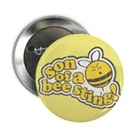 "Son of a Bee Sting! 2.25"" Button"