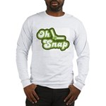 Oh Snap Long Sleeve T-Shirt