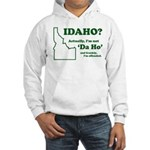 "Not ""Da Ho"" Hooded Sweatshirt"