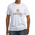 Elizabeth Beheading Quote Fitted T-Shirt