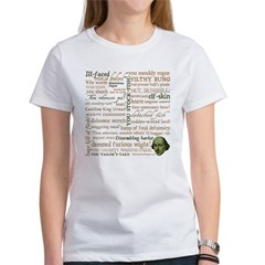 Shakespeare Insults T-shirts & Gifts Women's T-Shirt
