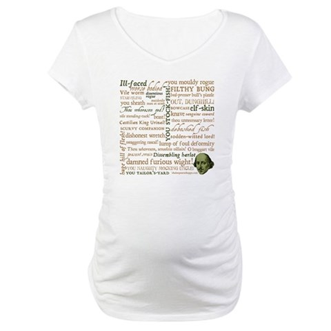 Shakespeare Insults Maternity T-Shirt