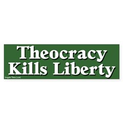 Theocracy & Liberty Bumper Sticker