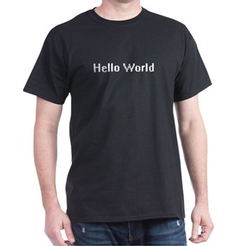 "The classic ""Hello World"" geek t-shirt."