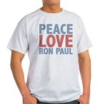 Peace Love Ron Paul Light T-Shirt