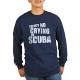 No Crying in Scuba Long Sleeve Dark T-Shirt