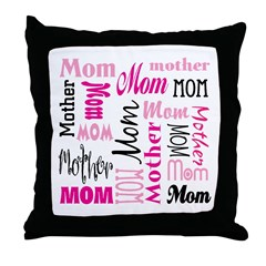 Mom Mother's Day Throw Pillow