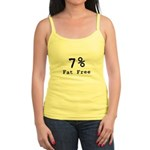 7% Fat Free T-Shirts & Gifts Jr. Spaghetti Tank