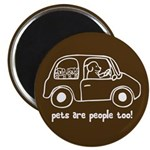"Pets Are People Too 2.25"" Magnet (10 pack)"