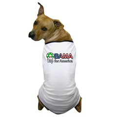 Obama 1up for America Dog T-Shirt
