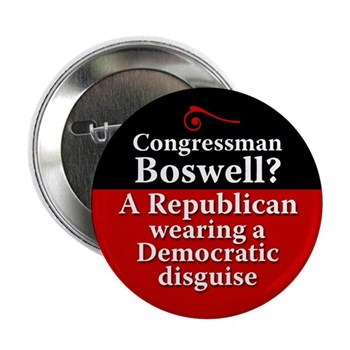 Leonard Boswell: A Republican Wearing a Democratic Disguise (anti-Boswell button for the congressional campaigns in Iowa)