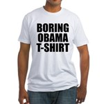 Boring Obama T-Shirt Fitted T-Shirt