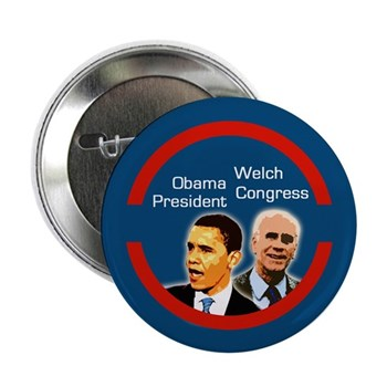Obama for President, Welch for Congress progressive political campaign button