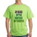 Just Because... Green T-Shirt