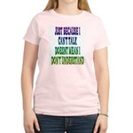 Just Because... Women's Pink T-Shirt
