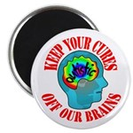 "Keep Your Cures 2.25"" Magnet (10 pack)"