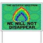 AS: We Will Not Disappear Yard Sign