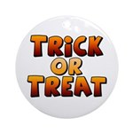 Trick or Treat Round Ornament (Round)