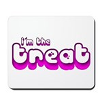 Retro I'm the Treat Mousepad