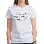 Talk to your cat about catnip Women's T-Shirt