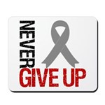 NeverGiveUp Brain Cancer Mousepad