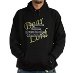 Lord, If I Can't Be Skinny, Let My Friends Be Fat Hoodie (dark)