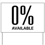0% Available Yard Sign