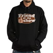 Friend of the Show Hoodie (dark)
