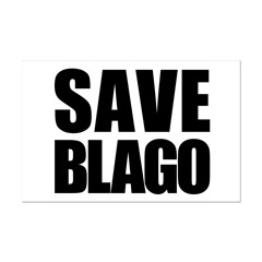 Save Illinois Governor Blagojevich, he's innocent! Mini Poster Print